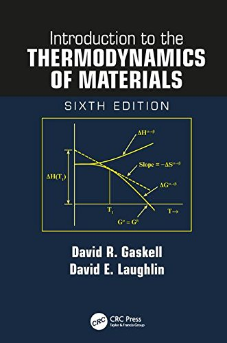 Introduction to the Thermodynamics of Materials, Sixth Edition