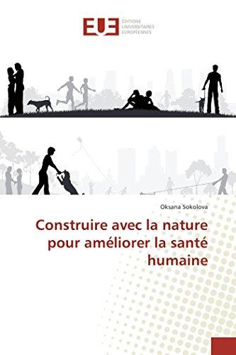Construire avec la nature pour améliorer la santé humaine