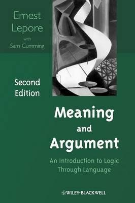 [ { Meaning and Argument: An Introduction to Logic Through Language } ] BY ( Author ) Sep-2009 [ Paperback ]