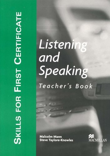Skills for First Certificate: Listening and Speaking - Teacher's Book by Malcolm Mann (2003-06-02)