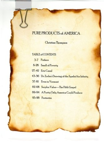 Pure Products of America por Christian Thompson