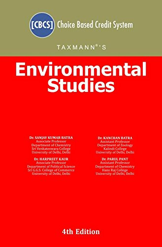 Environmental Studies [Choice Based Credit System (CBCS)] (4th Edition July 2018)