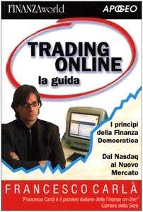 trading-online-la-guida-i-principi-della-finanza-democratica-dal-nasdaq-al-nuovo-mercato