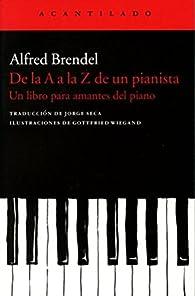 De la A a la Z de un pianista par Alfred Brendel