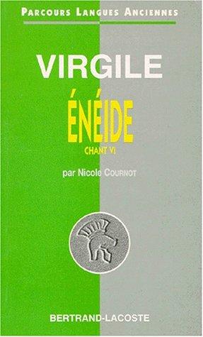 Virgile : L'Enéide, Chant VI - Parcours Langues Anciennes