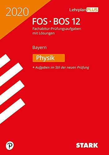 STARK Abiturprüfung FOS/BOS Bayern 2020 - Physik 12. Klasse