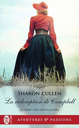 La fierté des Highlanders, Tome 3 : La rédemption de Campbell