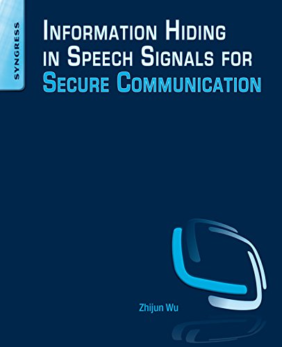 Information Hiding in Speech Signals for Secure Communication (English Edition) (Voice-over-internet-modem)