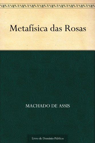 Metafísica das Rosas (Portuguese Edition) book cover