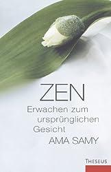 Zen: Erwachen zum ursprünglichen Gesicht