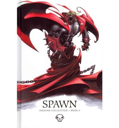 [Spawn Origins: Book 6] [by: Todd McFarlane]