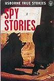 True Spy Stories (Usborne paperbacks)