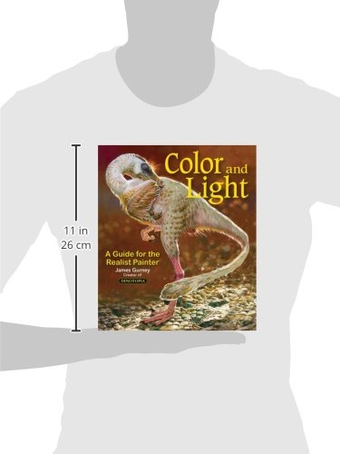 Color and Light: A Guide for the Realist Painter: Volume 2 (James Gurney Art)