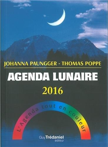 Agenda lunaire 2016 : L'agenda tout en couleur