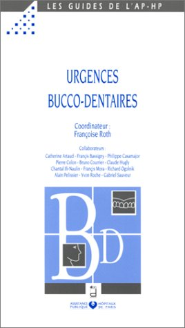 Urgences bucco-dentaires