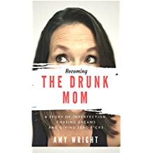 Becoming the Drunk Mom