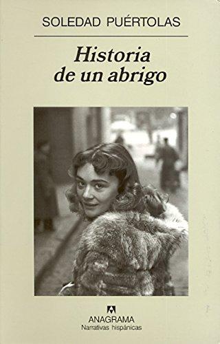 Historia de un abrigo (Narrativas hispánicas)