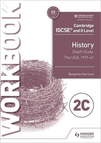 Cambridge IGCSE and O Level History Workbook 2C - Depth study:  The United States, 1919–41 por Benjamin Harrison