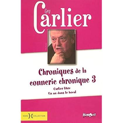 Chroniques de la connerie chronique T3 (03)