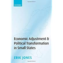 Economic Adjustment and Political Transformation in Small States by Erik Jones (2008-07-15)