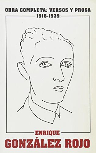 Obra completa. versos y prosa, 1918-1939