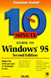 10 Minute Guide to Windows 95 (Sams Teach Yourself in 10 Minutes) by Kate Miller (1997-03-06)