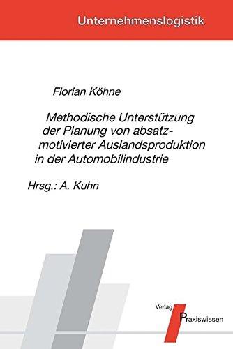 methodische-unterstutzung-der-planung-von-absatzmotivierter-auslandsproduktion-in-der-automobilindus