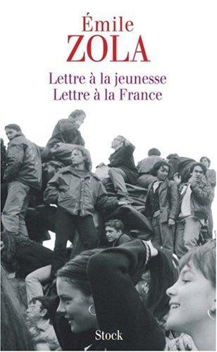 Lettre à la jeunesse - Lettre à la France par Emile Zola