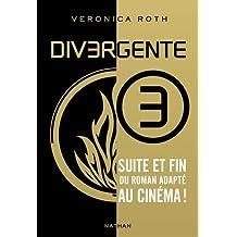 Divergente, Tome 3 :