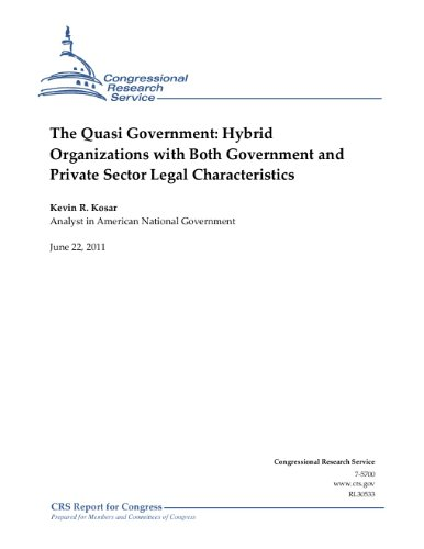 the-quasi-government-hybrid-organizations-with-both-government-and-private-sector-legal-characterist