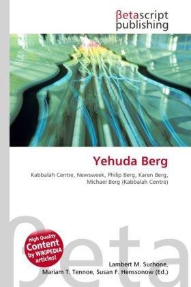 yehuda-berg-kabbalah-centre-newsweek-philip-berg-karen-berg-michael-berg-kabbalah-centre