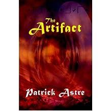 The Artifact Astre, Patrick ( Author ) Jul-01-2005 Paperback