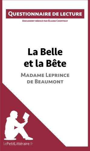 La Belle et la Bte de Madame Leprince de Beaumont: Questionnaire de lecture