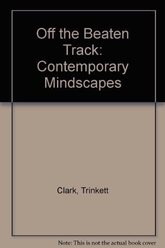 Amherst Track (Off the Beaten Track: Contemporary Mindscapes)