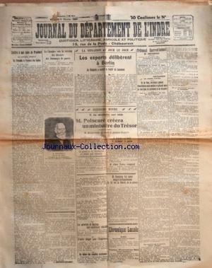 JOURNAL DU DEPARTEMENT DE L'INDRE [No 24] du 01/02/1924 - LA CHAMBRE VOTE LA REVISION DES DOSSIERS DES DOMMAGES DE GUERRE - M. REIBEL - LE PARADIS A L'OMBRE DES EPEES - ENRI DE MONTHERLANT PAR BROUSSAN-GAUBERT - ECHEC DES REBELLES MEXICAINS - LES GREVISTES DE BOMBAY SONT MAINTENANT 140 000 - M. VENIZELOS FAIT VOTER MALGRE LES REPUBLICINS LA LOI SUR LA LIBERTE DE LA PRESSE - M. POINCARE CREERA UN MINISTERE DU TRESOR - M. BAKANOWSKY SERAIT LE 1ER TITULARE - M. VENIZELOS EST DECIDEE A ABA par Collectif