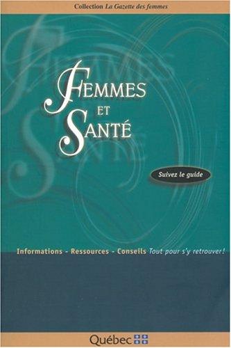 Title: Femmes et sante Suivez le guide informations resso