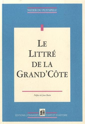 Le Littré de la Grand'Côte par Nizier du Puitspelu