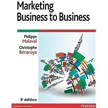 Marketing Business to Business 5e édition