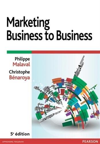 Marketing Business to Business 5e éditi...