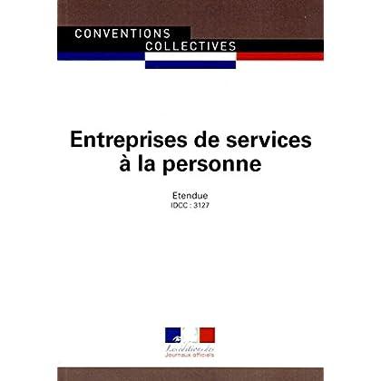 Services à la personne - Convention collective nationale étendue 1ère édition - Brochure n° 3370 - IDCC : 3127