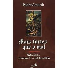 Mais Fortes que o Mal (Portuguese Edition)