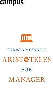 Aristoteles für Manager