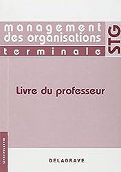 Management des organisations Tle STG : Livre du professeur