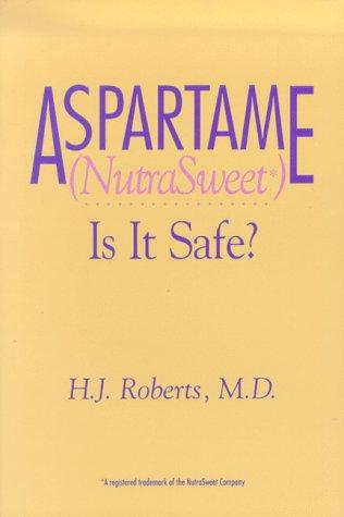 aspartame-nutrasweet-is-it-safe
