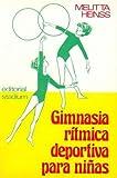 Gimnasia Ritmica Deportiva Para Nias - Stadium Books - amazon.es