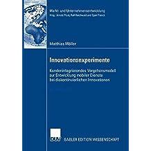 Innovationsexperimente (Markt- und Unternehmensentwicklung Markets and Organisations)