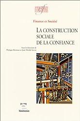 La construction sociale de la confiance