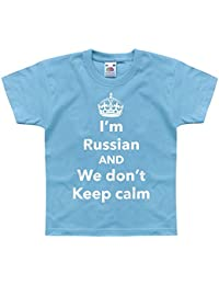 Nutees I'm Russian And We Don't Keep Calm Funny Unisex Kids T Shirts Ages 1-14 Years