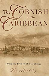 The Cornish in the Caribbean: From the 17th to the 19th Centuries