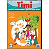 Timi - Portuguese Course for Children: Livro Do Aluno + CD-Audio (for 5 - 7 Year Olds)